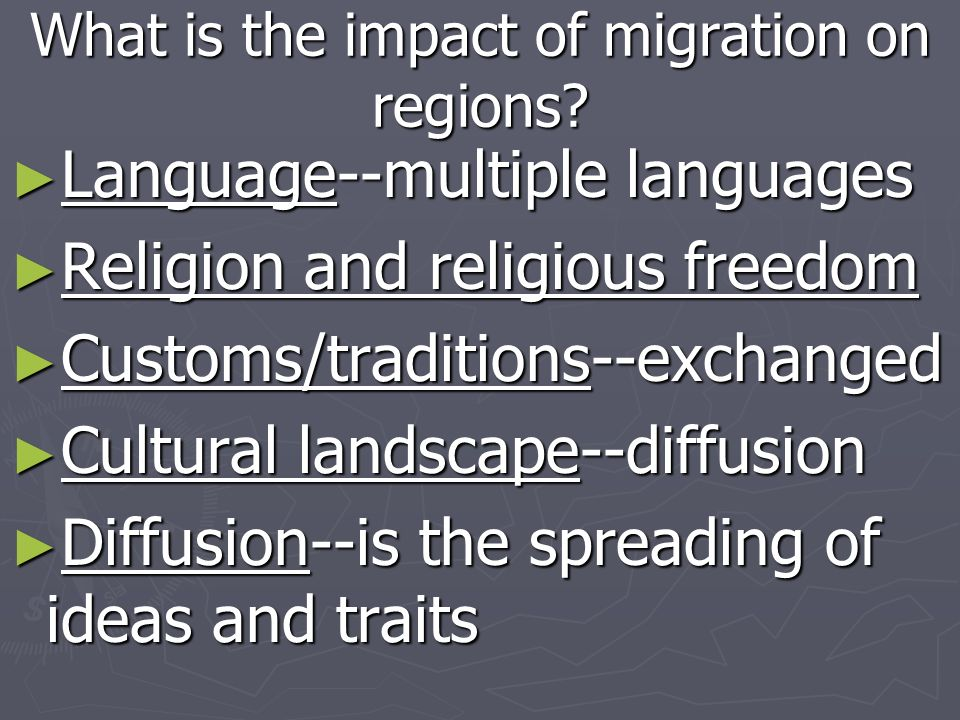 What is the impact of migration on regions? Language--multiple languages Language--multiple languages Religion and religious freedom Religion and reli