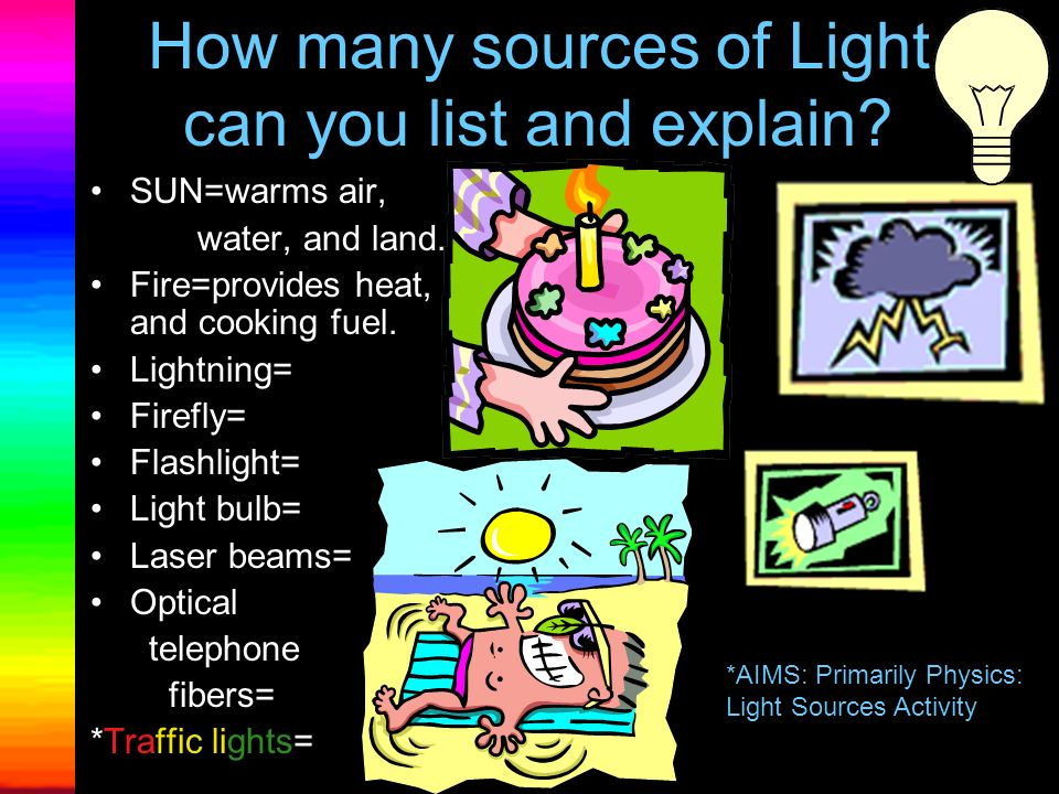 Sensing Light Humans have two light detectors. Do you know what they are called