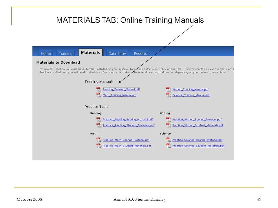 October 2008 Annual AA Mentor Training 49 MATERIALS TAB: Online Training Manuals