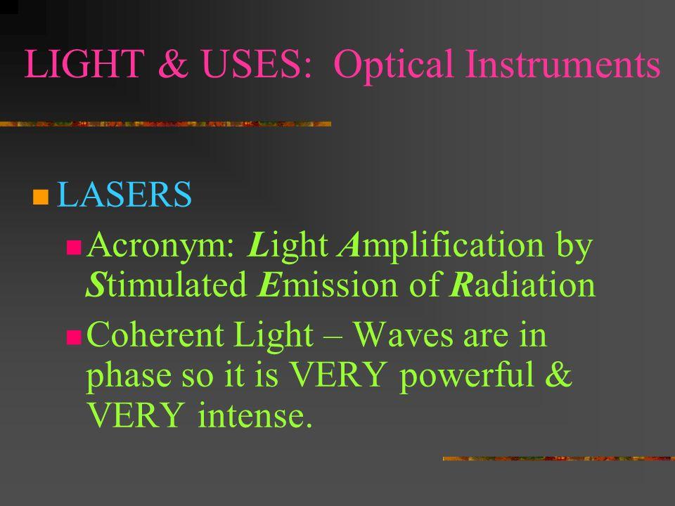 LIGHT & USES: Optical Instruments Cameras Telescopes Microscopes © 2000 Microsoft Clip Gallery