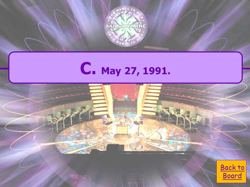 A. may 27, 1991. A. may 27, 1991. C. May 27, 1991.