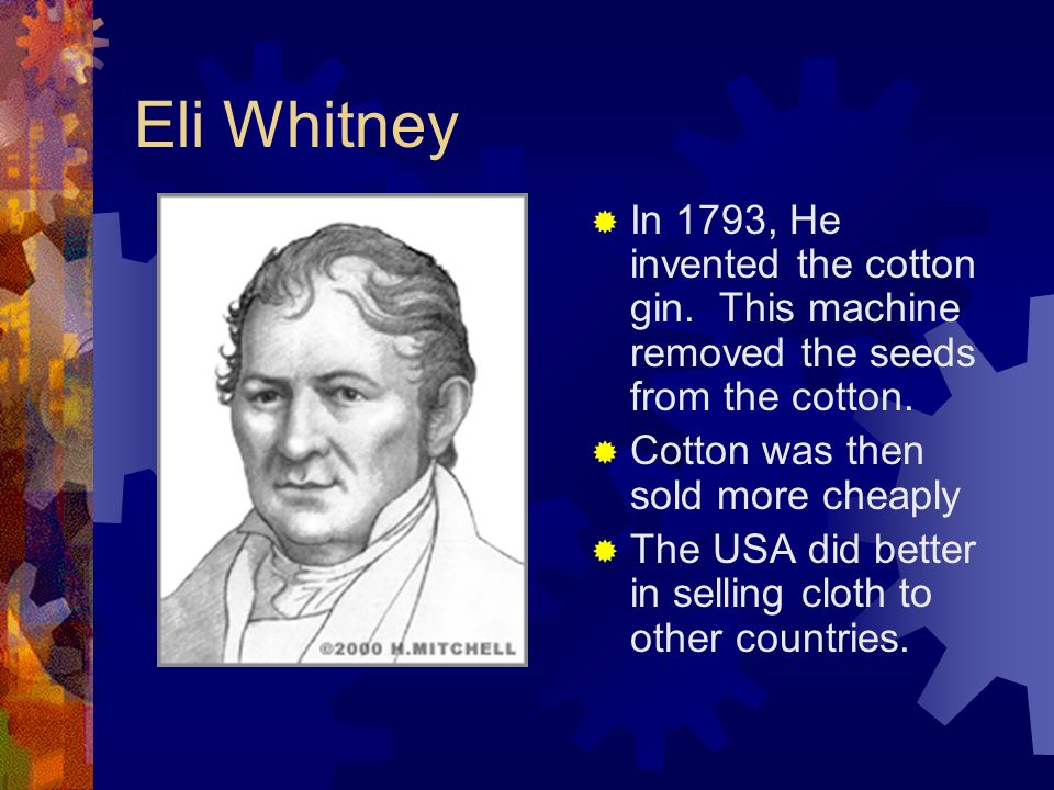 The Importance of the Cotton Gin Because cotton could be cleaned in a shorter period of time, the South prospered in this industry. By using the cotto