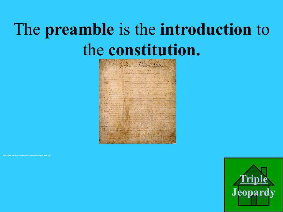 What is introduction to the constitution called? A. Preamble B. Declaration of Independence C. First Amendment D. Bill of Rights We the people of the