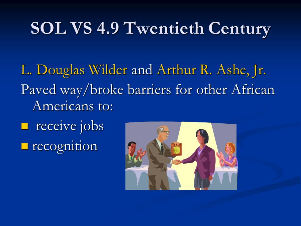 SOL VS 4.9 Twentieth Century L. Douglas Wilder and Arthur R.