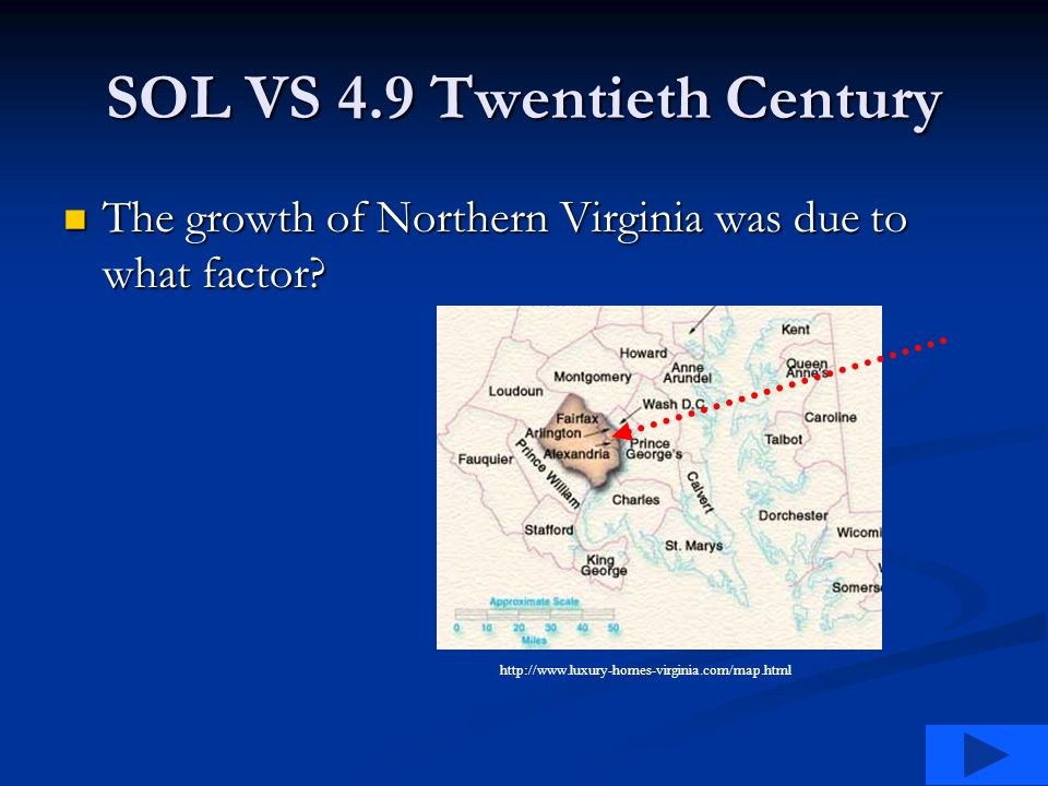 SOL VS 4.9 Twentieth Century The growth of Northern Virginia was due to what factor.