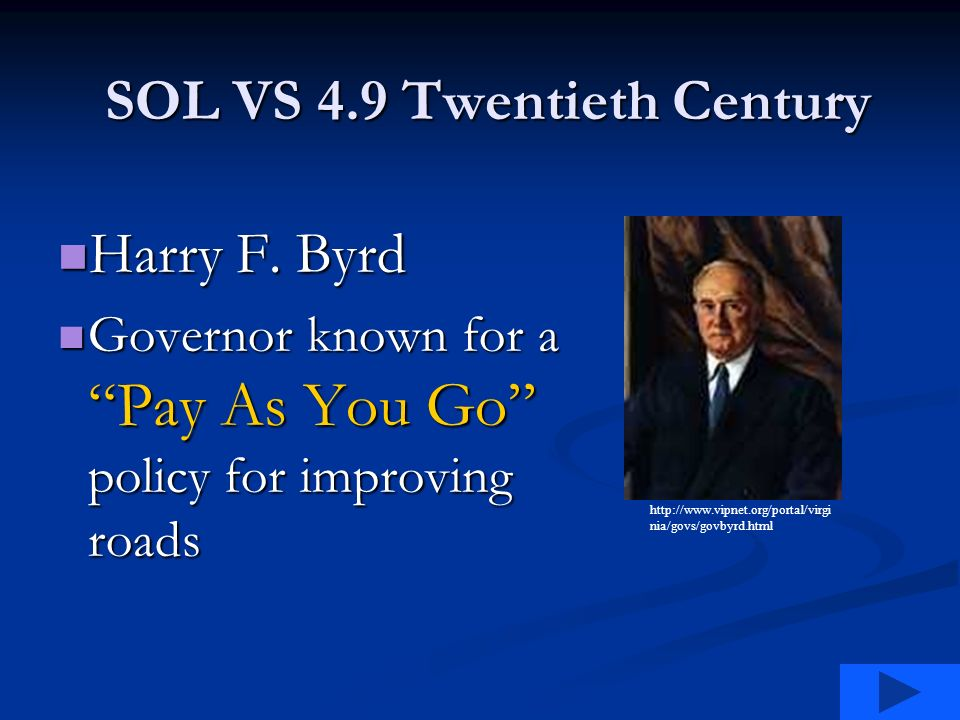 SOL VS 4.9 Twentieth Century Harry F. Byrd Harry F.