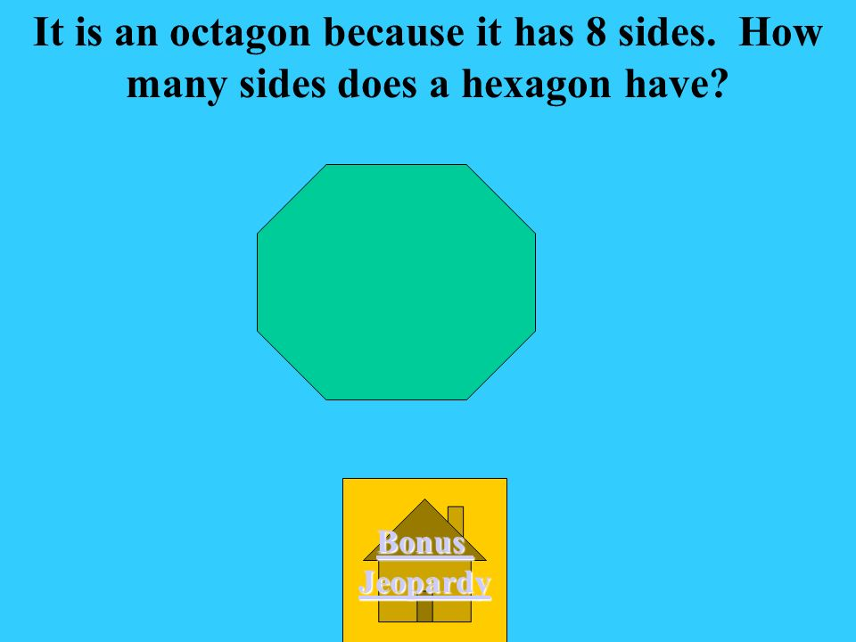 A. Pentagon What is this shape D. hexagon C. Decagon B. Octagon