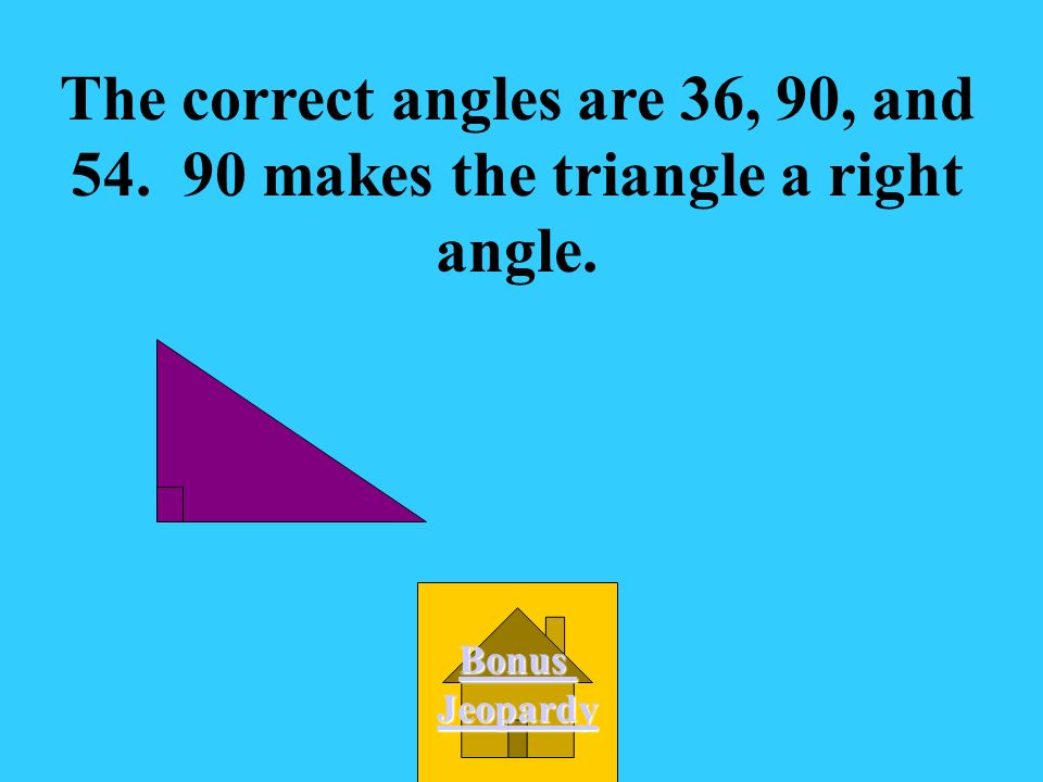 A. 110, 50, 20 What could be the measures of the angles of a right triangle.