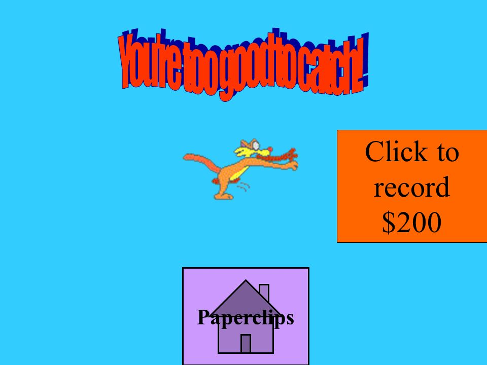 Paperclips Bonus Jeopardy