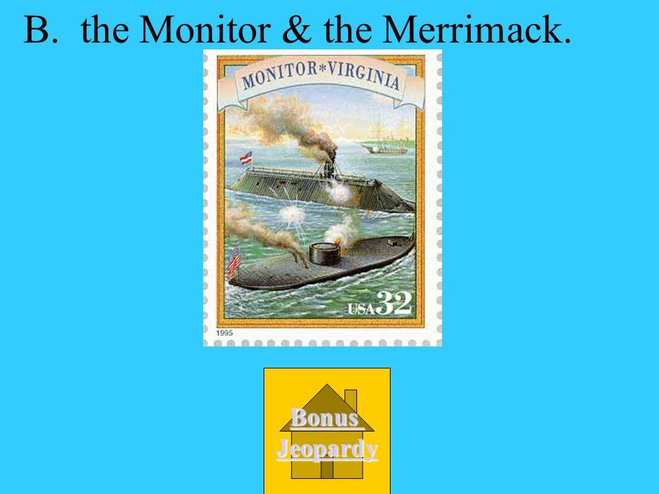 The waters near Norfolk & Hampton were the scene of a major battle between A.