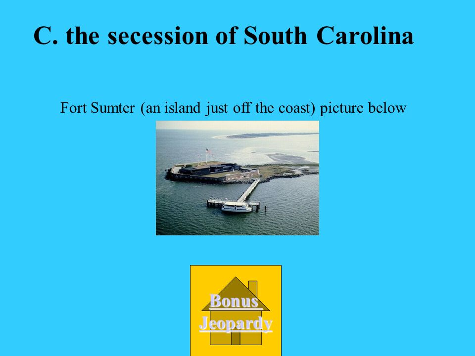 A. the splitting of Virginia into 2 separate states B. the attack on Fort Sumter C. the secession of South Carolina D. the surrender of the Confederat