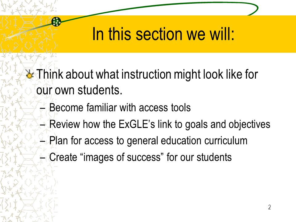 2 In this section we will: Think about what instruction might look like for our own students.