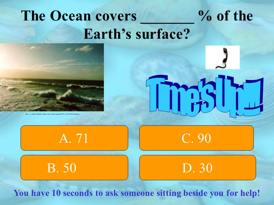 D..The average depth of the ocean is 2.5 or 2 1/2 miles.