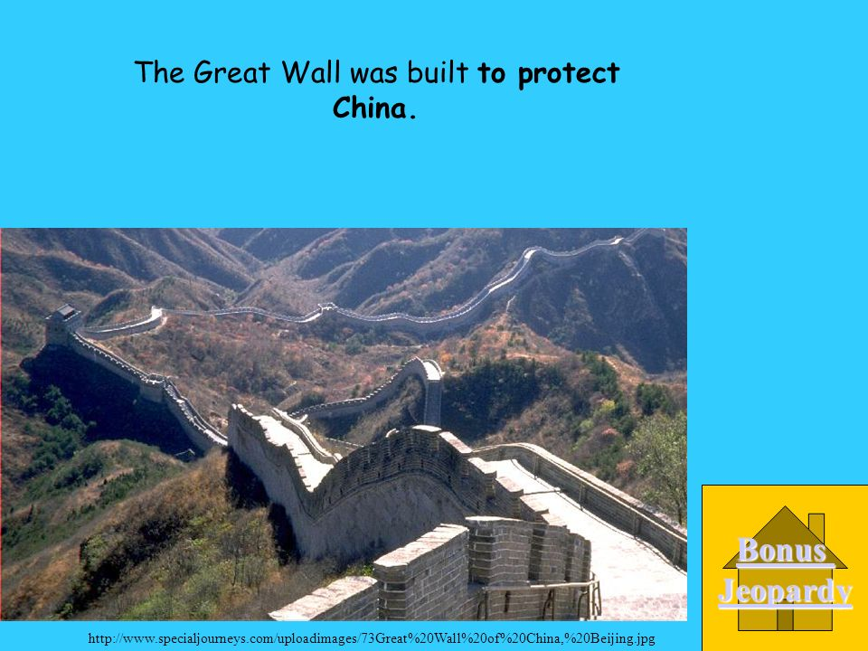 Why was the Great Wall built. B. to protect China C.