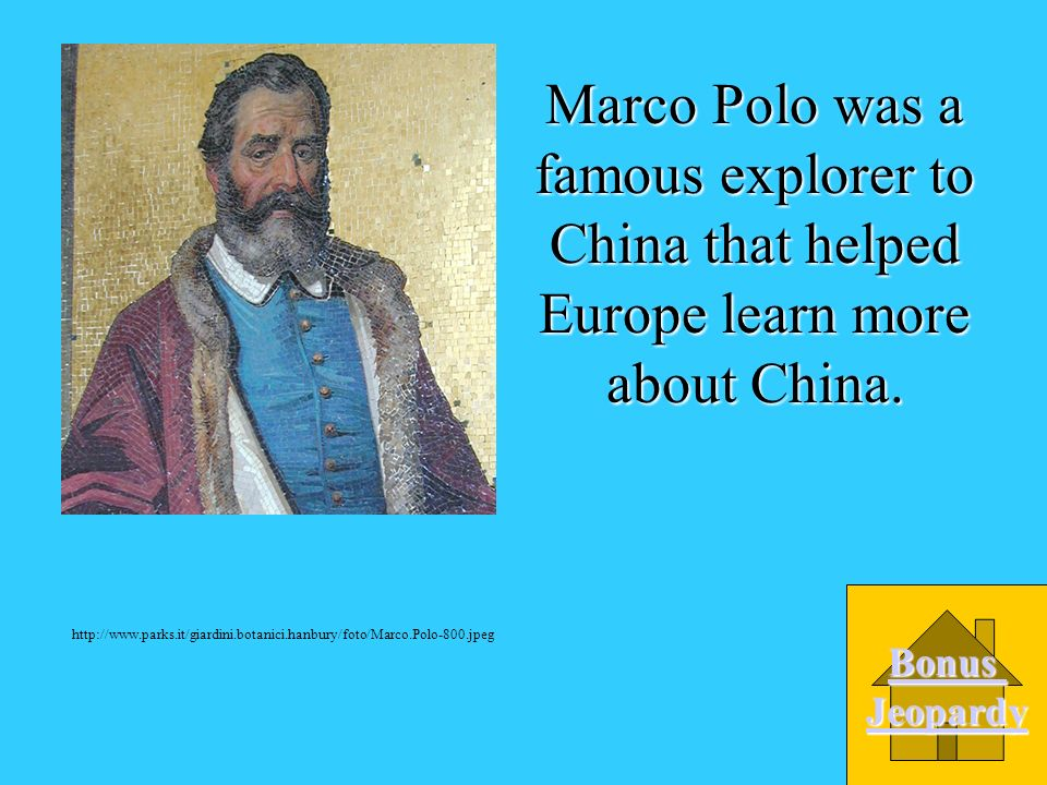 Who was a famous explorer to China that helped Europe learn more about China? A. Christopher Columbus B. John Cabot D. Christopher Newport C. Marco Po