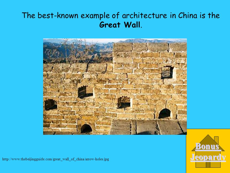 What is the best-known example of architecture in China? A. the Great Pit B. the Great Pyramid of Giza C. the Statue of Liberty D. the Great Wall http
