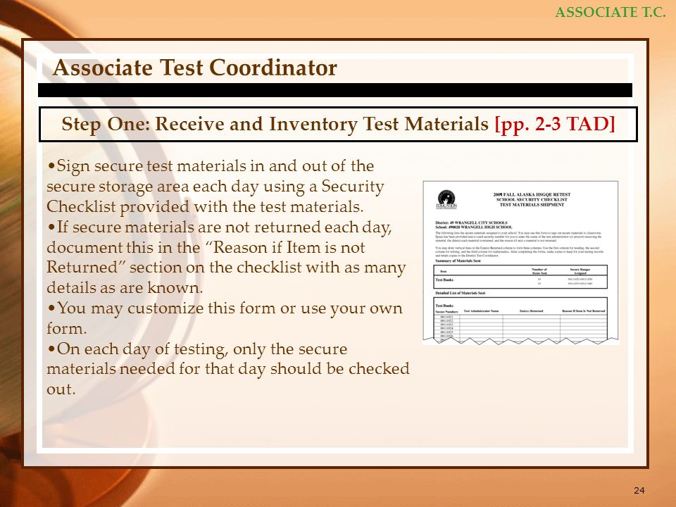 24 ASSOCIATE T.C. Associate Test Coordinator Step One: Receive and Inventory Test Materials [pp.