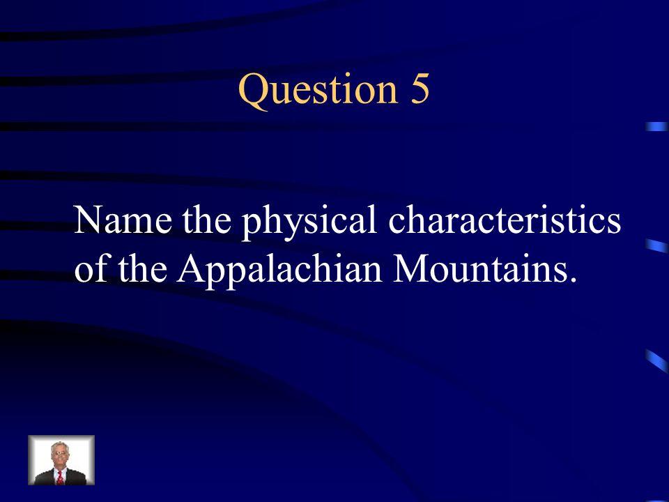 Answer 4 Where is --the Coastal Plain ?