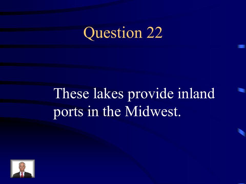 Answer 21 What are the 1. Mississippi 2. Missouri 3. Ohio 4. Columbia 5. Colorado 6. Rio Grande ?