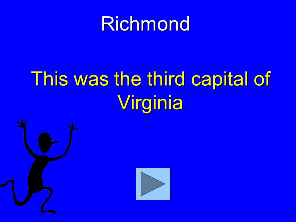 This was the second capital of Virginia Williamsburg