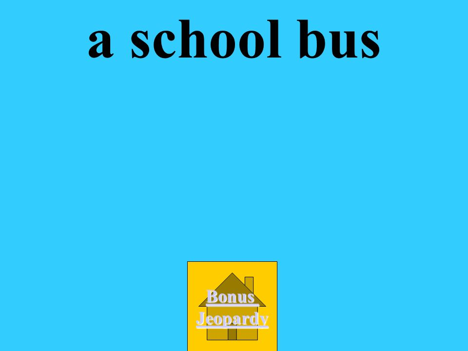 table a REALLY big TV school bus book What object weighs the most