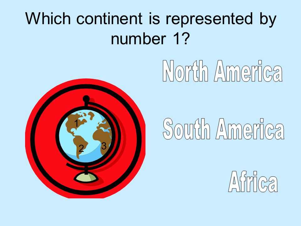 Which continent is represented by number 1? 1 2 3