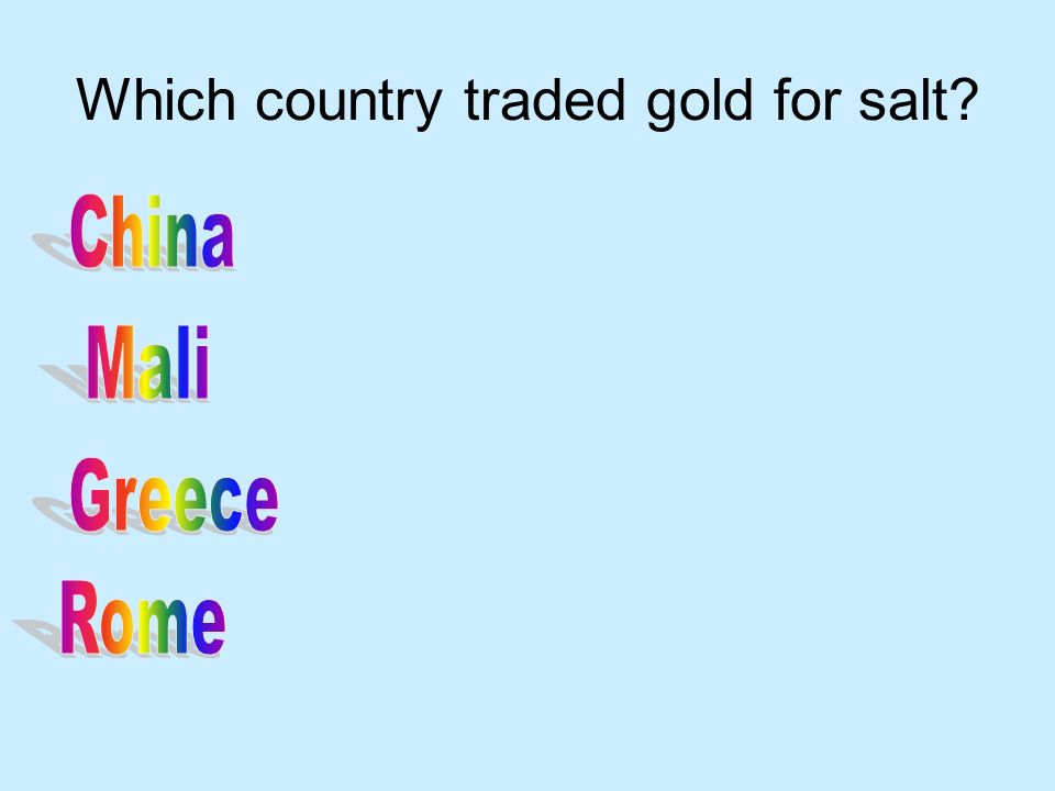 Which country traded gold for salt?
