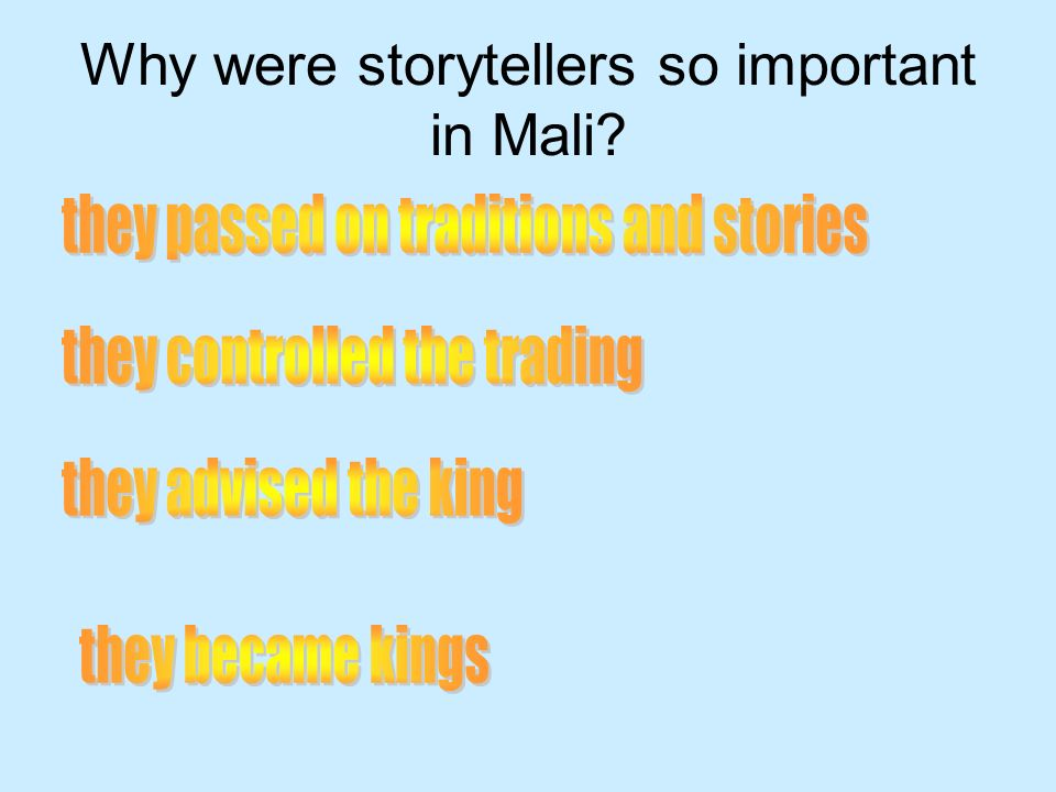 Why were storytellers so important in Mali?
