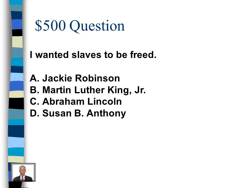 $400 Answer C-for all people to become equal