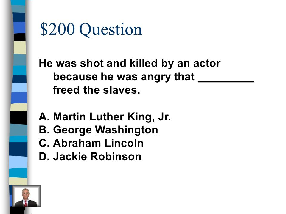 $100 Answer D-George Washington