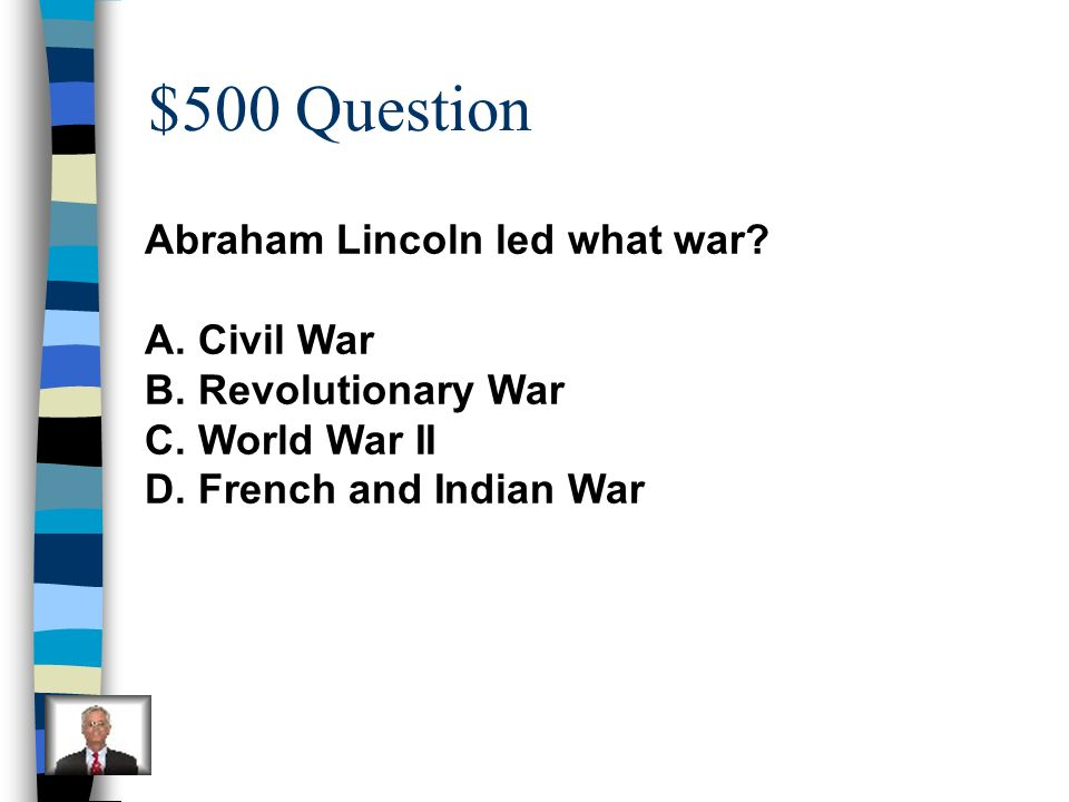 $400 Answer A-freed the slaves