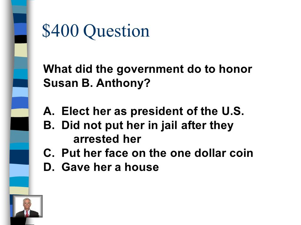 $300 Answer B. sign language