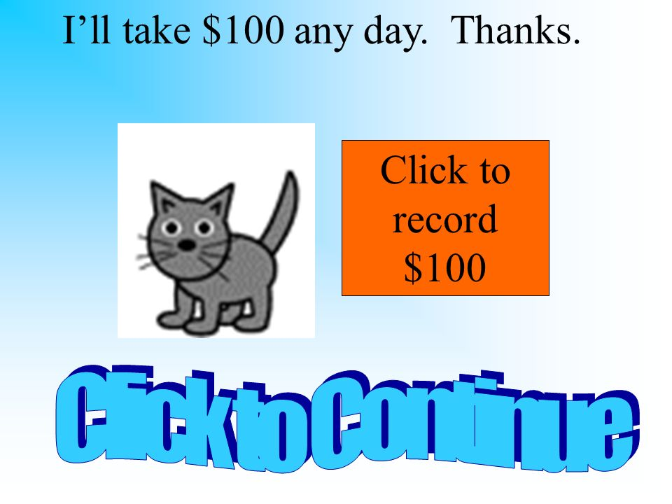 Wow, youre good! Click to record $2000