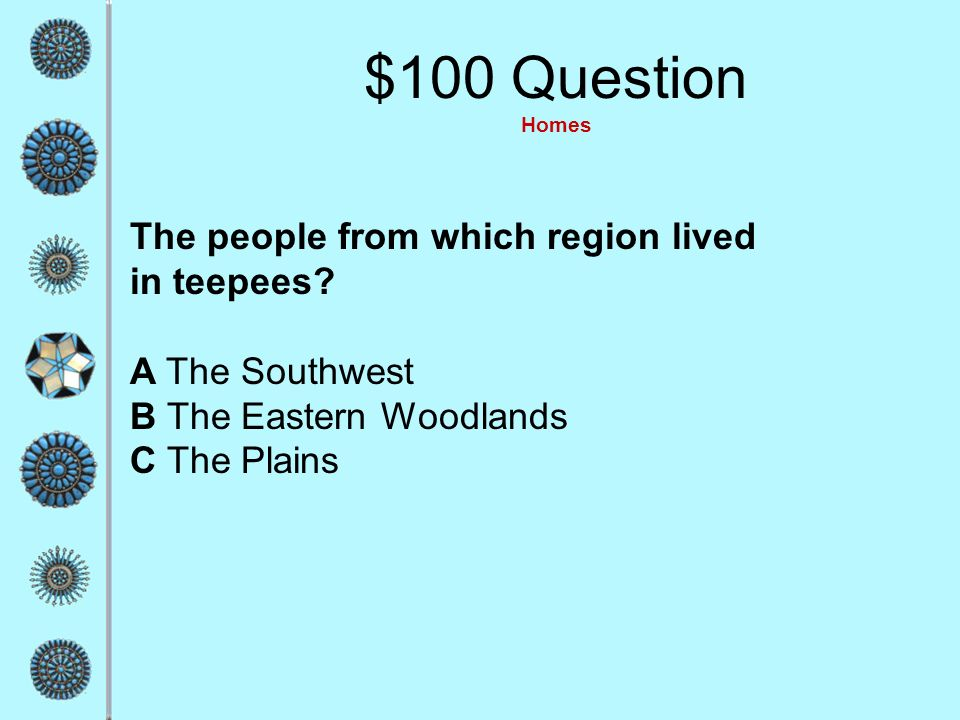 $500 Answer Regions and Tribes A Powhatans