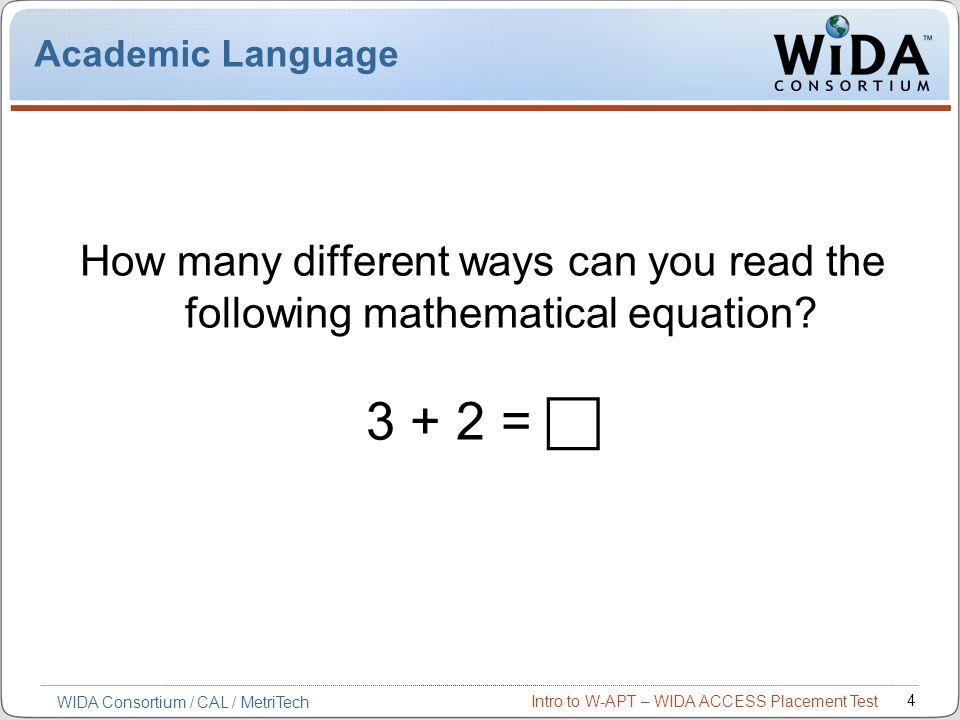 Intro to W-APT – WIDA ACCESS Placement Test 45 W-APT Score Calculator at ww.wida.us