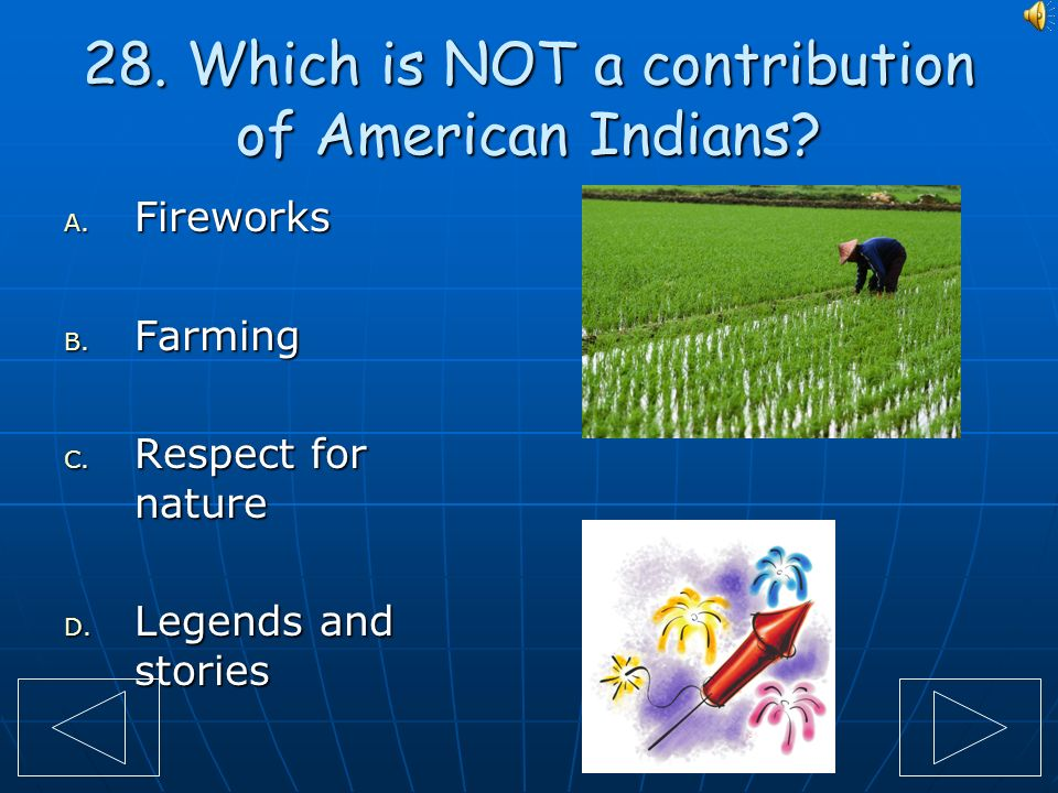 27.What did the Sioux Indians use the MOST for transportation.