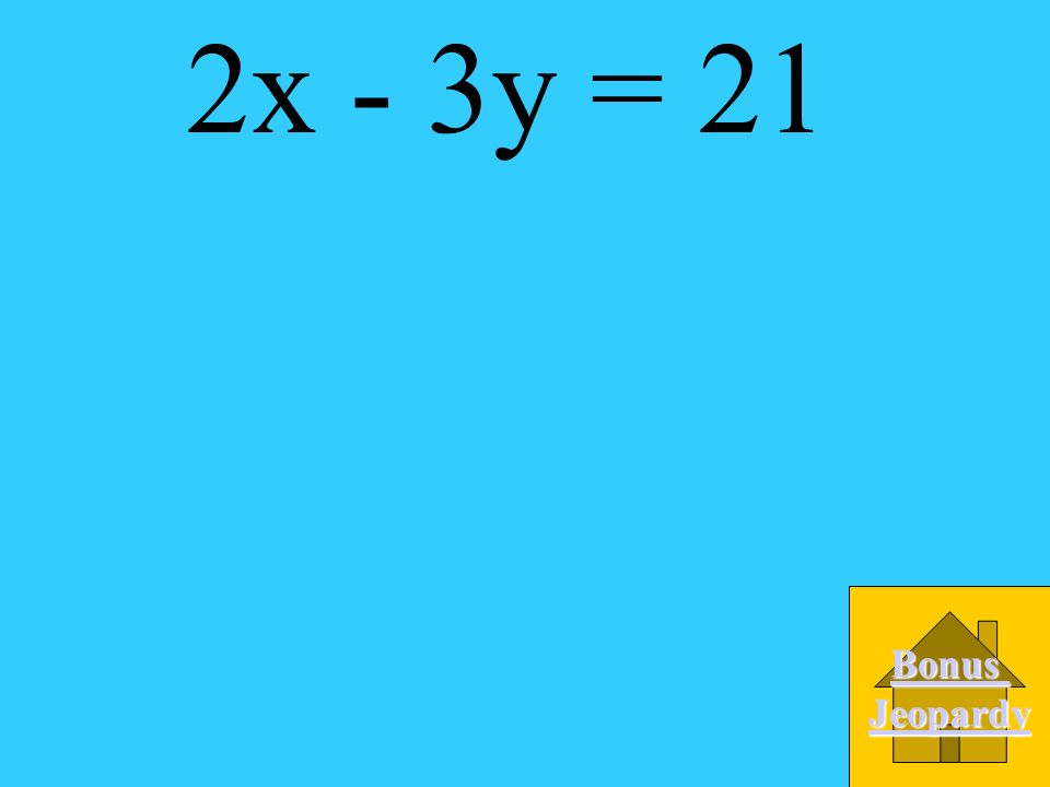 What is the standard form of the equation of the line through (6, -3) with slope 2/3? A. 2x - 3y = 21 B. -2x + 3y = 24 C. 3x -2y = 24 D 3x - 2y = -21