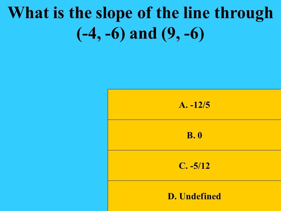 A. A Which is the graph of y = 2/3x? B. B C. C D. D