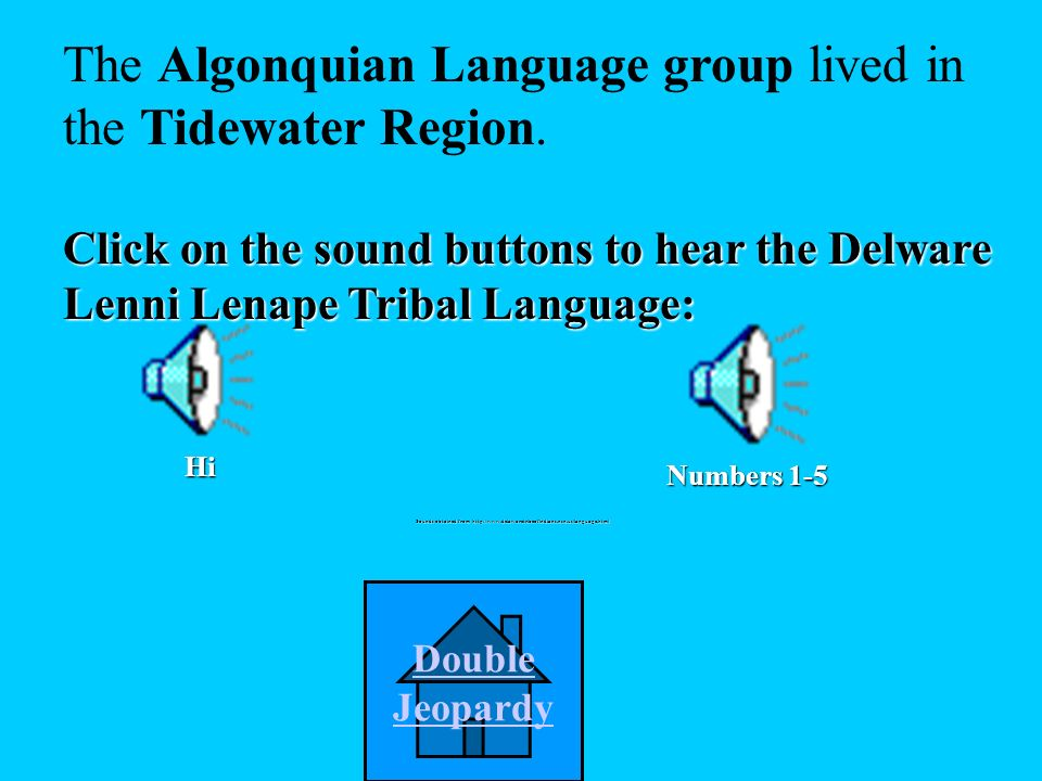 What language group lived in the Tidewater Region.