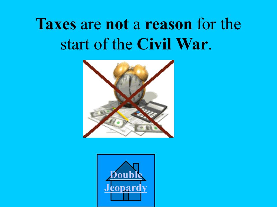Which of the following was not a reason for the start of the Civil War.