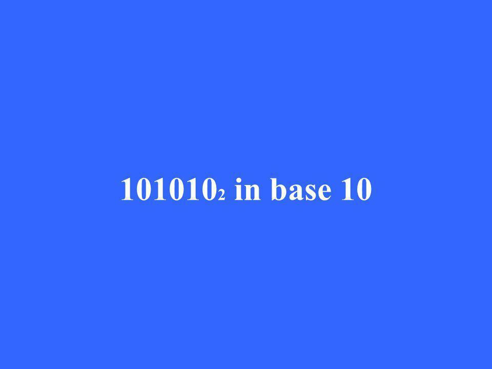 101010 2 in base 10
