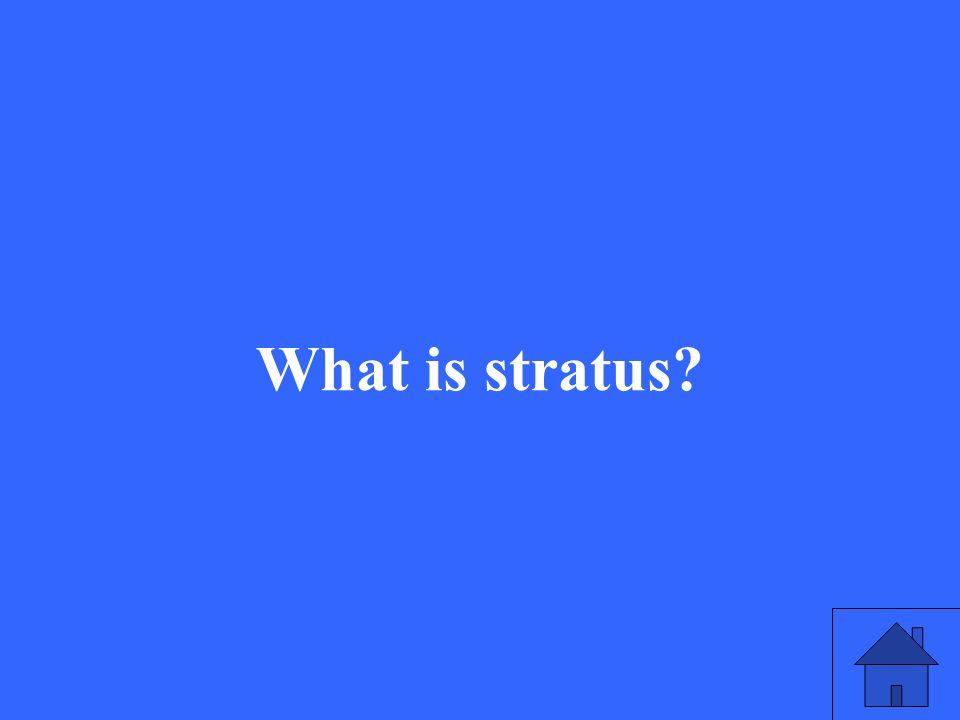 What is stratus?