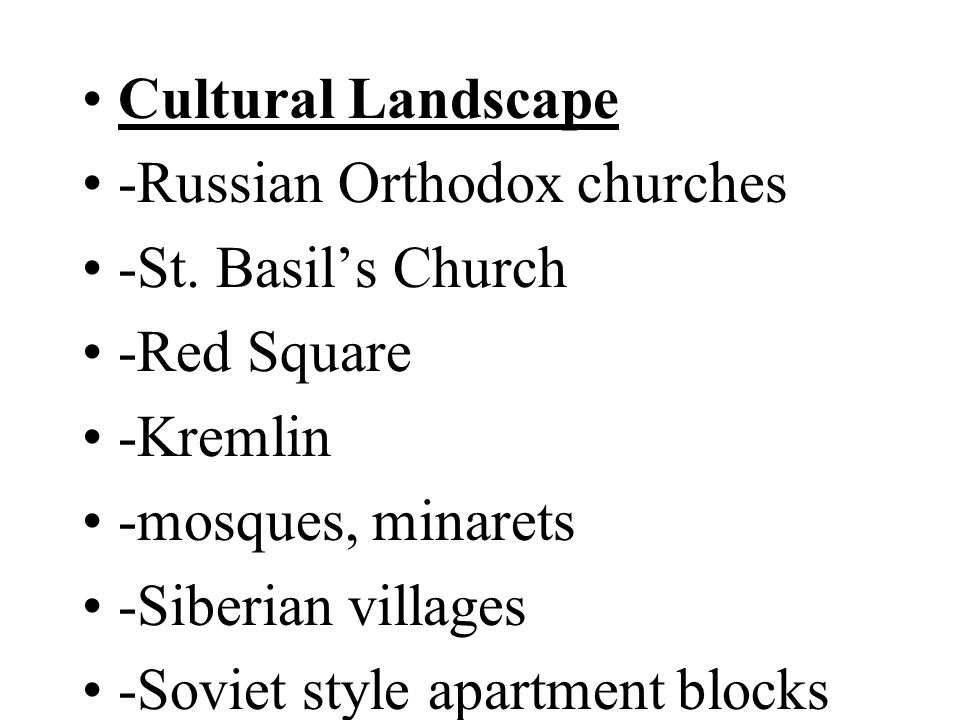 Cultural Landscape -Russian Orthodox churches -St.