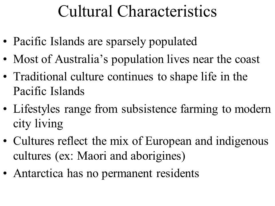 Cultural characteristics cont.
