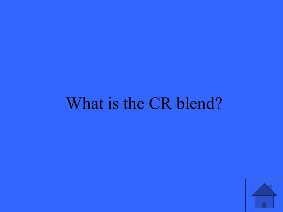 11 What is the CR blend