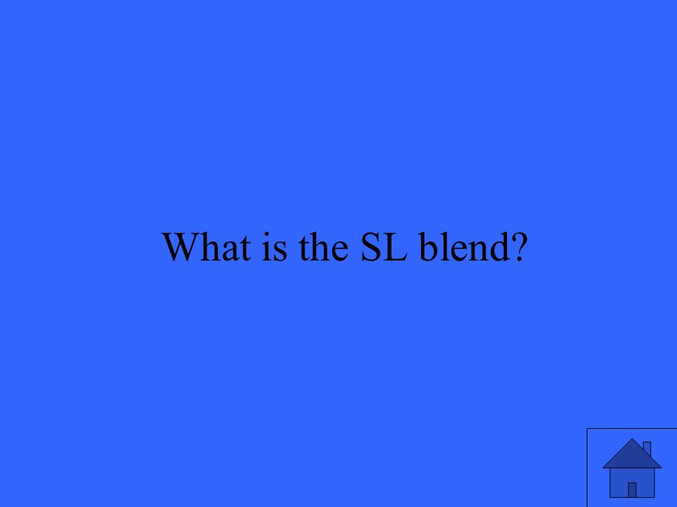 5 What is the SL blend