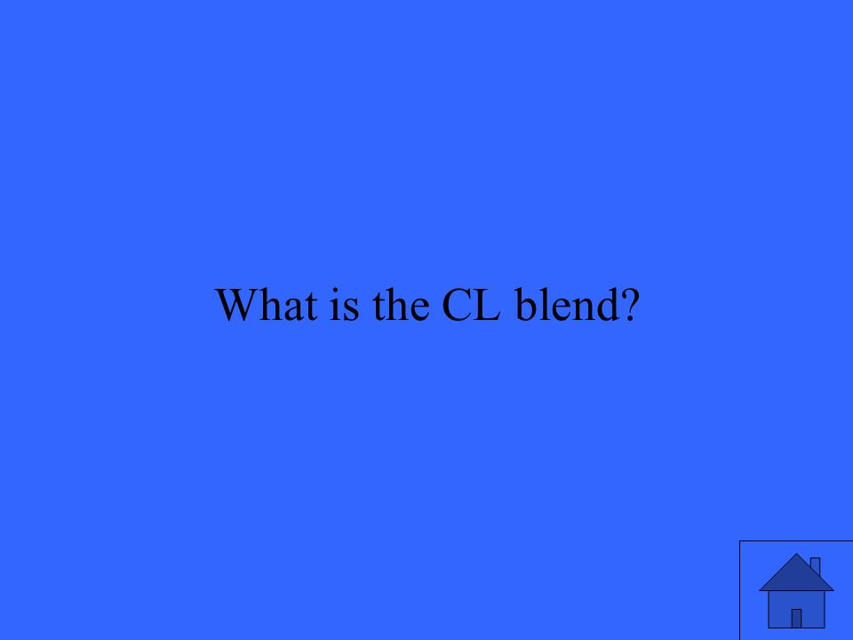 9 What is the CL blend?