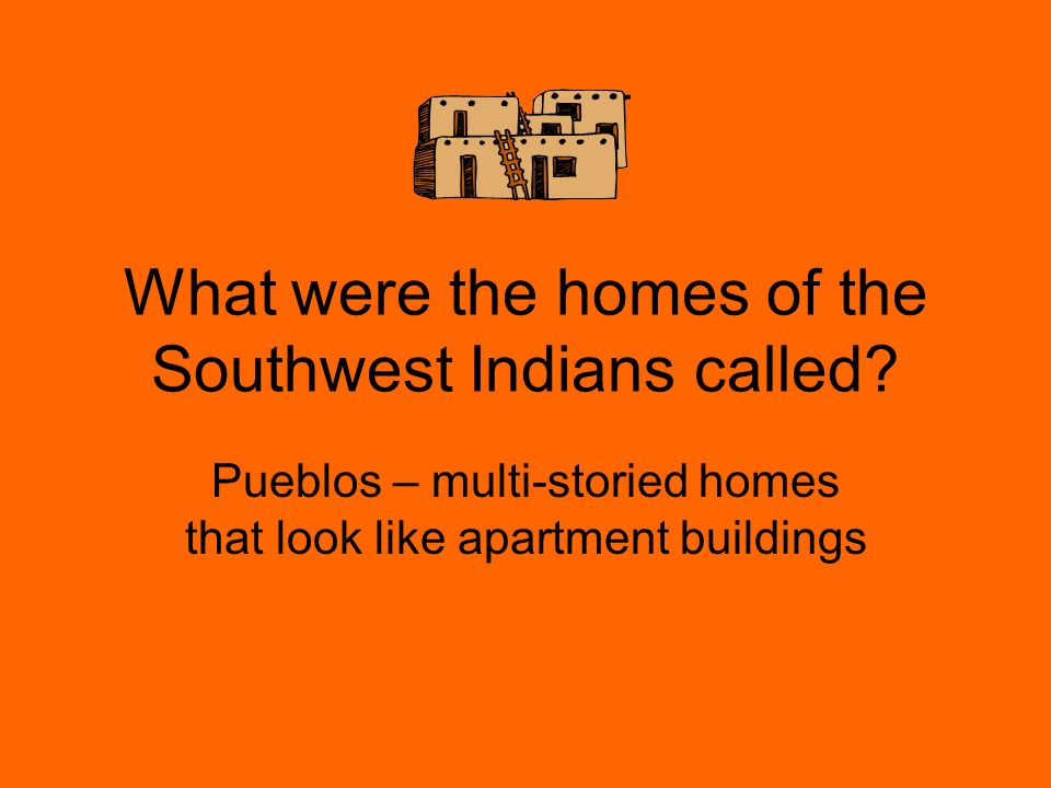 What are mesas? Mesas are high, flat mountains where the pueblo homes were built.