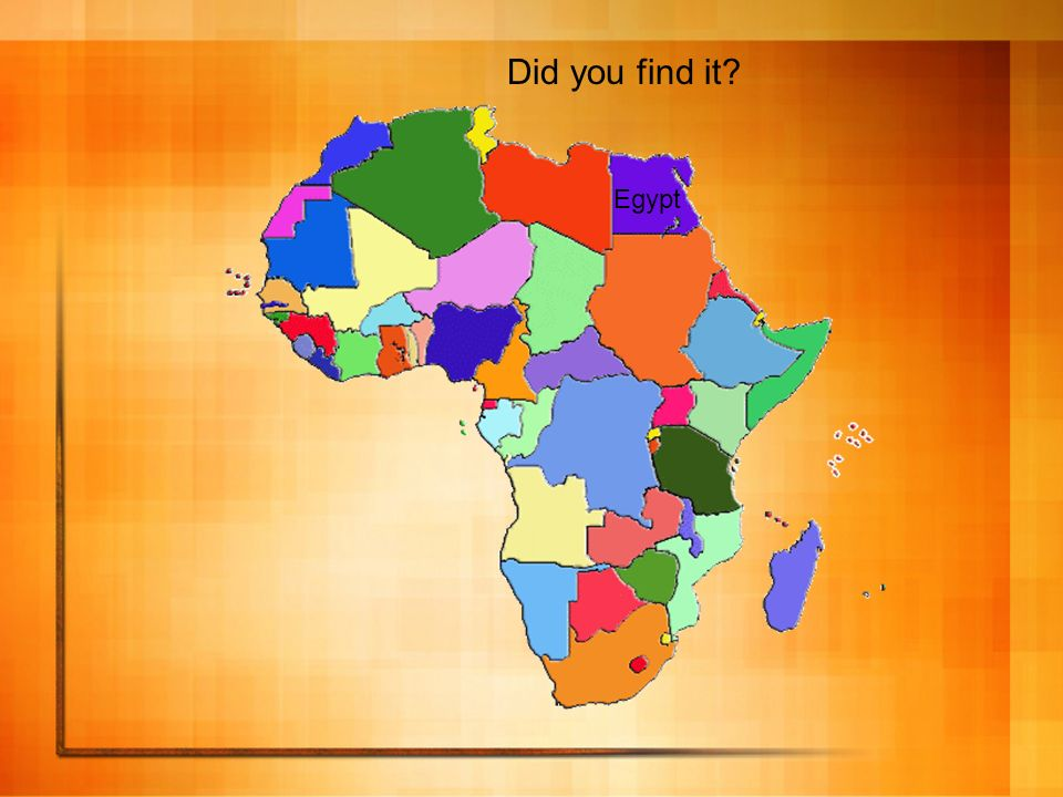 Egypt Did you find it?