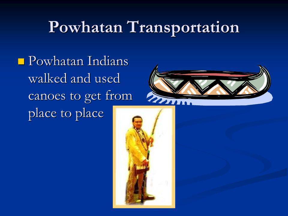 Native Americans Powhatan – Eastern Woodland Sioux – Plains Pueblo - Southwest